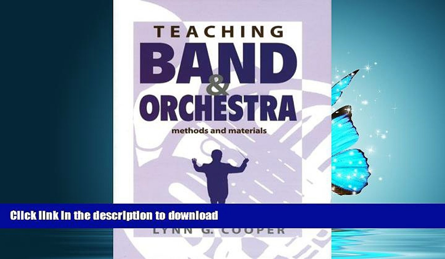Teaching Band and Orchestra Methods and Materials