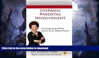 Read Book Hispanic Parental Involvement: Ten Competencies Schools Need to Teach Hispanic Parents