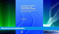 Pre Order Consumer Product Innovation and Sustainable Design: The Evolution and Impacts of
