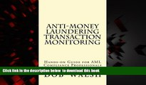 PDF [DOWNLOAD] Anti-money Laundering Transaction Monitoring: Practical Hands-on Guide for AML