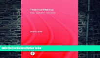 Pre Order Theatrical Makeup: Basic Application Techniques Sharon Sobel Audiobook Download
