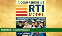 Pre Order A Comprehensive RTI Model: Integrating Behavioral and Academic Interventions On Book