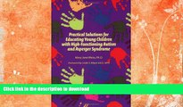 READ Practical Solutions for Educating Children with High-Functioning Autism and Asperger Syndrome
