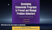 READ Developing Schoolwide Programs to Prevent and Manage Problem Behaviors: A Step-by-Step