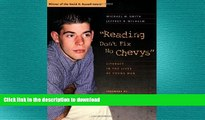 Read Book Reading Don t Fix No Chevys: Literacy in the Lives of Young Men