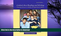 Hardcover Content Area Reading and Writing: Fostering Literacies in Middle and High School