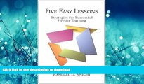 Read Book Five Easy Lessons: Strategies for Successful Physics Teaching Kindle eBooks