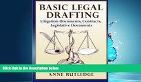 PDF [DOWNLOAD] Basic Legal Drafting: Litigation Documents, Contracts, Legislative Documents READ