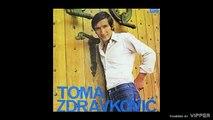 Toma Zdravkovic - Odlazi odlazi - (audio) - 1971 Jugoton
