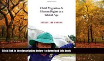 PDF [DOWNLOAD] Child Migration and Human Rights in a Global Age (Human Rights and Crimes against