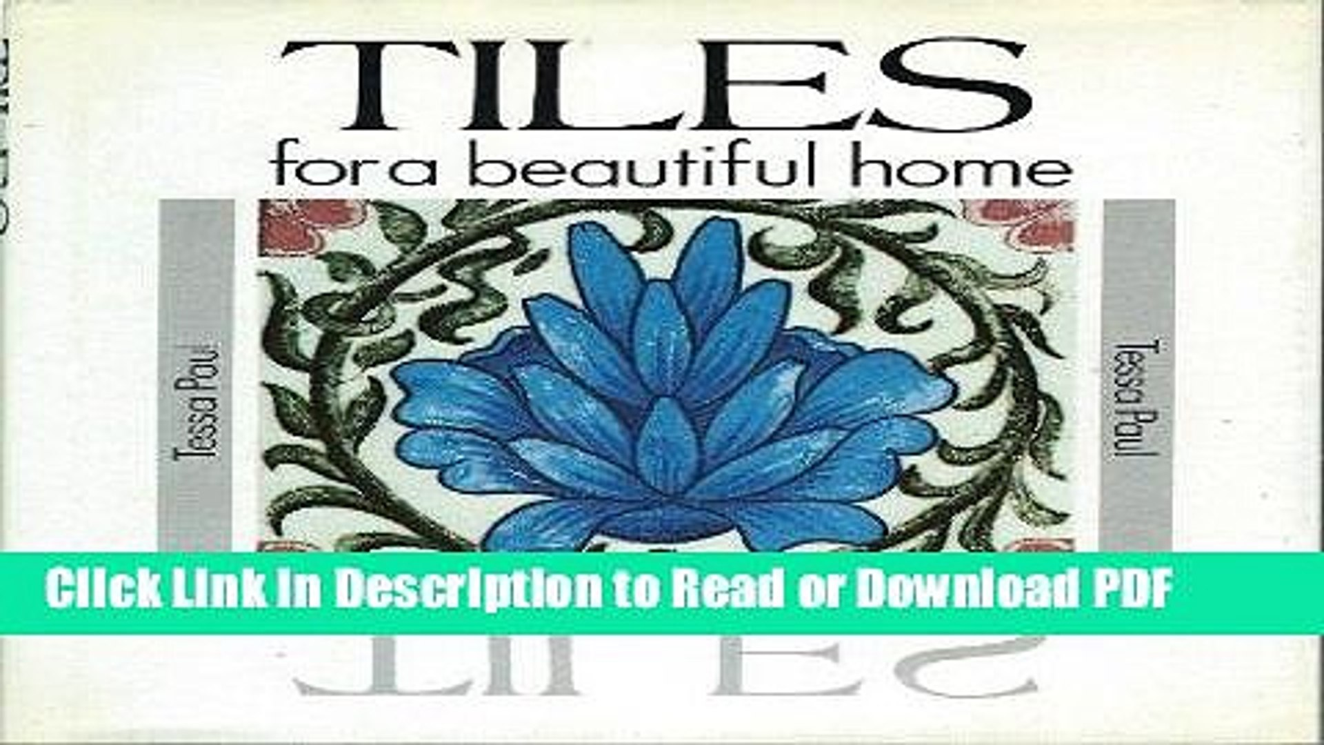Read Tiles for a Beautiful Home (Beautiful Homes Series) Book Online
