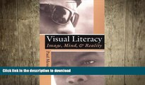 READ Visual Literacy: Image, Mind, and Reality On Book