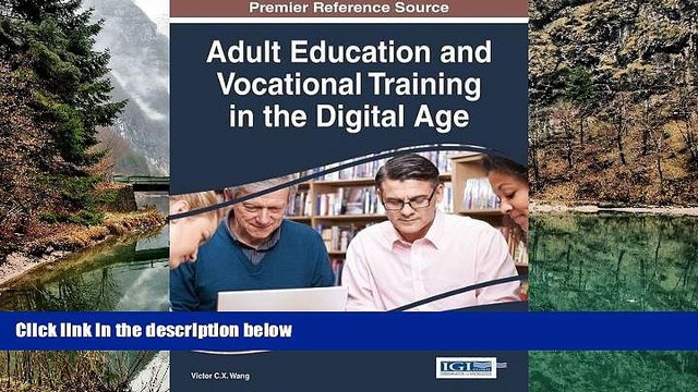 Buy  Adult Education and Vocational Training in the Digital Age (Advances in Higher Education and