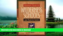 Pre Order Aboman s Guide to Wilderness Schools and Primitive Events