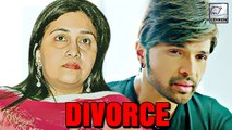Himesh Reshammiya Files DIVORCE   Inside Story