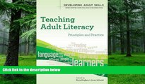 Price Teaching Adult Literacy (Developing Adult Skills) Nora Hughes For Kindle