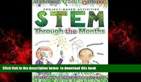 Pre Order STEM Through the Months - Spring Edition: for Budding Scientists, Engineers,