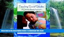 Pre Order Teaching Social Studies: A Literacy-Based Approach Emily Schell Full Ebook