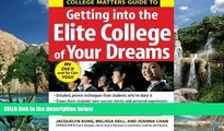 Online Jacquelyn Kung College Matters Guide to Getting Into the Elite College of Your Dreams