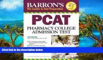 Online Marie A. Chisholm-Burns  Pharm.D  MPH Barron s PCAT: Pharmacy College Admission Test Full
