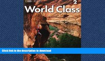 Pre Order World Class 2: Student Book with CD-ROM (World Class: Expanding English Fluency) On Book