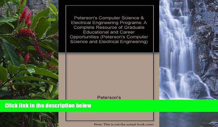 Online  Peterson s Computer Science   Electrical Engineering Programs: A Complete Resource of