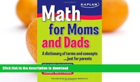 Hardcover Math for Moms and Dads: A dictionary of terms and concepts...just for parents Full Book