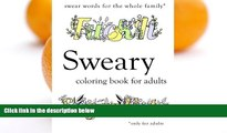 Pre Order Sweary Coloring Book: Swear Words Coloring Book with Swearing Sweary Coloring Book