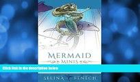 Pre Order Mermaid Minis - Pocket Sized Fantasy Art Coloring Book (Fantasy Coloring by Selina)