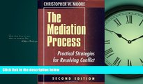 READ book The Mediation Process: Practical Strategies for Resolving Conflict (Jossey-Bass Conflict