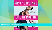 Online Misty Copeland Life in Motion: An Unlikely Ballerina Full Book Download