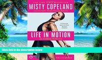 Pre Order Life in Motion: An Unlikely Ballerina Misty Copeland mp3