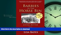 Hardcover Barbies in the Horse Bin: Living Better with Organized Children Full Book