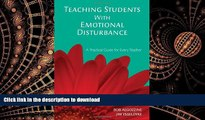 Epub Teaching Students With Emotional Disturbance: A Practical Guide for Every Teacher Kindle eBooks