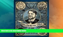 Buy Guillermo del Toro Guillermo del Toro: At Home with Monsters: Inside His Films, Notebooks, and