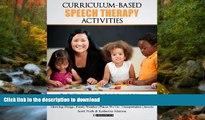 Hardcover Curriculum-based Speech Therapy Activities: Volume II: Pre-K / Kindergarten  English and