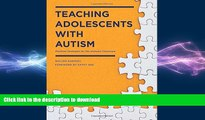 Audiobook Teaching Adolescents with Autism: Practical Strategies for the Inclusive Classroom