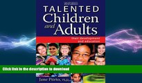 Hardcover Talented Children and Adults: Their Development and Education Full Book
