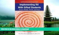 Hardcover Implementing RtI with Gifted Students: Service Models, Trends, and Issues Kindle eBooks