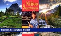 Free [PDF] Ninos Superdotados / Highly Gifted Children: La Inteligencia Reconciliada / The