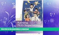 Pre Order Raising NLD Superstars: What Families with Nonverbal Learning Disabilities Need to Know
