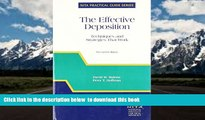 BEST PDF  The Effective Deposition: Techniques and Strategies That Work (NITA s Practical Guide