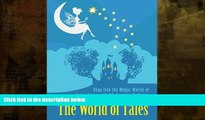 Best Price The World of Tales: Step into the Magic World of Fairy Tales with 25 Amazing Patterns
