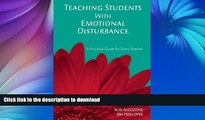 READ Teaching Students with Emotional Disturbance: A Practical Guide for Every Teacher (A