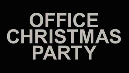 Trailer: Office Christmas Party