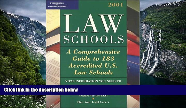 Online  Peterson s Law Schools 2001: A Comprehensive Guide to 183 Accredited U.S. Law Schools Full