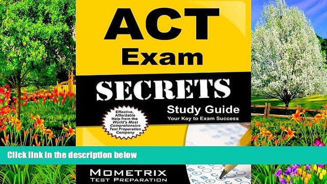 Buy ACT Exam Secrets Test Prep Team ACT Exam Secrets Study Guide: ACT Test Review for the ACT Test
