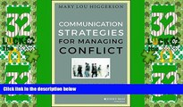Best Price Communication Strategies for Managing Conflict: A Guide for Academic Leaders