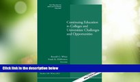 Best Price Continuing Education in Colleges and Universities: Challenges and Opportunities: New