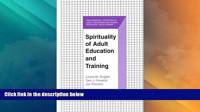 Price Spirituality of Adult Education and Training (The Professional Practices in Adult Education